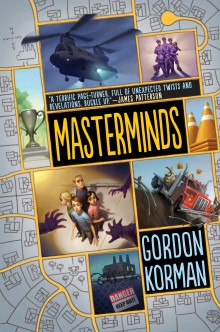 Post image for Masterminds Book 1 by Gordon Korman Review